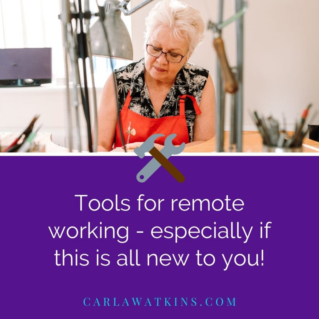 Working remotely - tools for remote working even if this is all new to you!